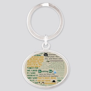 Walter Quotes - Breaking Bad Oval Keychain
