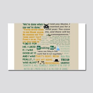 Walter Quotes - Breaking Bad Car Magnet 20 x 12