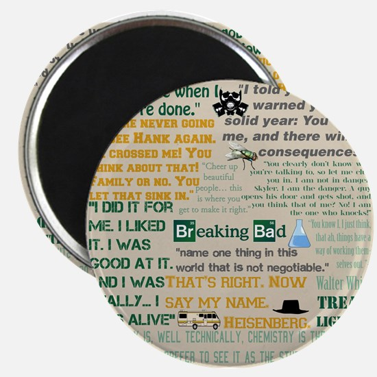 Walter Quotes - Breaking Bad Magnet
