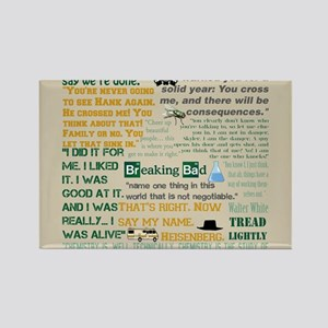 Walter Quotes - Breaking Bad Rectangle Magnet