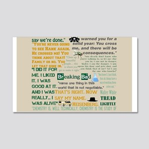 Walter Quotes - Breaking Bad 20x12 Wall Decal