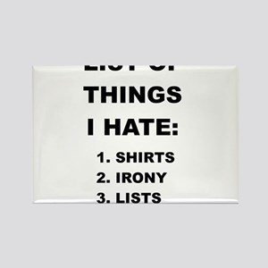 LISTS OF THINGS I HATE Magnets