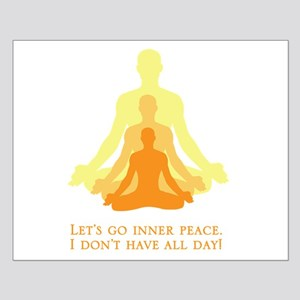 Let's Go Inner Peace, I Don't Have All Day! Poster