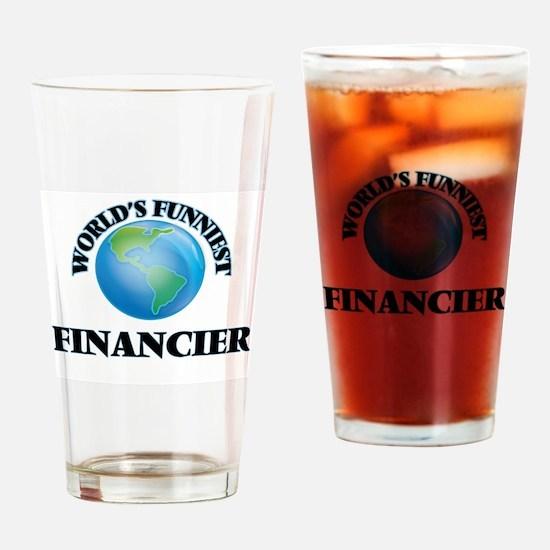 World's Funniest Financier Drinking Glass