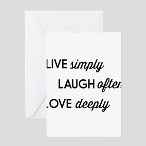 Live Simply, Laugh Often, Love Deeply Greeting Car
