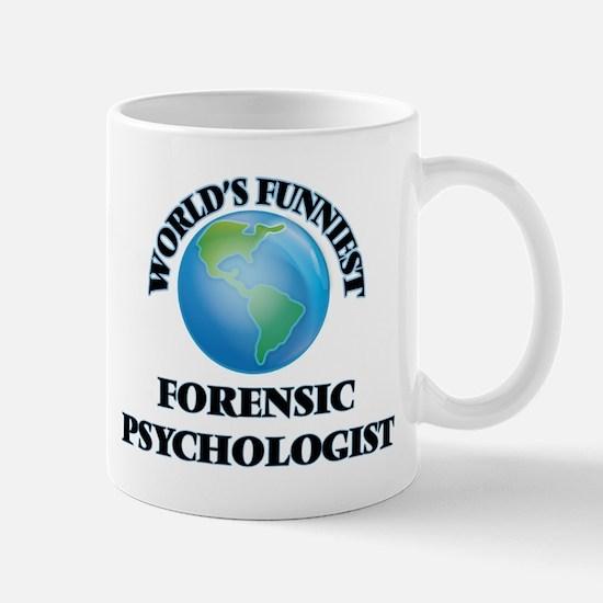 World's Funniest Forensic Psychologist Mugs