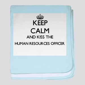 Keep calm and kiss the Human Resource baby blanket