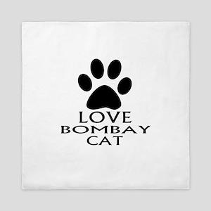 Love Bombay Cat Designs Queen Duvet