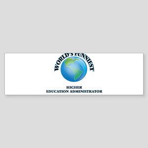 World's Funniest Higher Education A Bumper Sticker