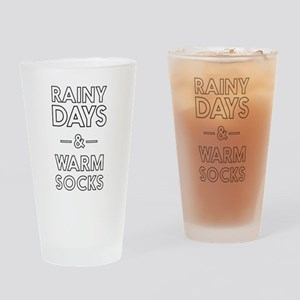 Rainy Days & Warm Socks Drinking Glass