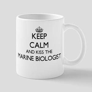 Keep calm and kiss the Marine Biologist Mugs