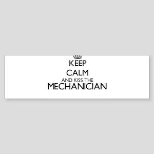 Keep calm and kiss the Mechanician Bumper Sticker