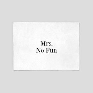 Mrs. No Fun 5'x7'Area Rug