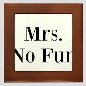 Mrs. No Fun Framed Tile