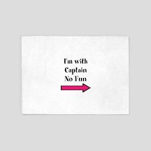 Im With Captain No Fun 5'x7'Area Rug