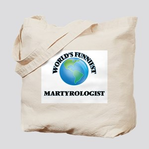 World's Funniest Martyrologist Tote Bag
