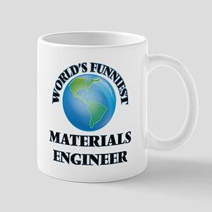 World's Funniest Materials Engineer Mugs