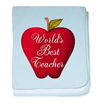 Worlds Best Teacher Apple baby blanket