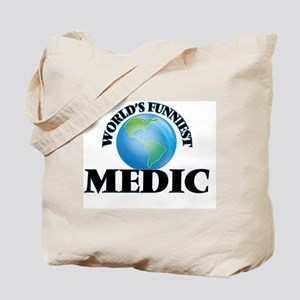 World's Funniest Medic Tote Bag