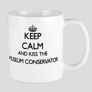 Keep calm and kiss the Museum Conservator Mugs