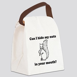 Can I hide my nuts in your mouth Canvas Lunch Bag