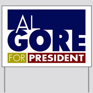 Al Gore for President Yard Sign