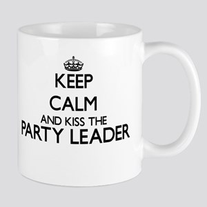Keep calm and kiss the Party Leader Mugs