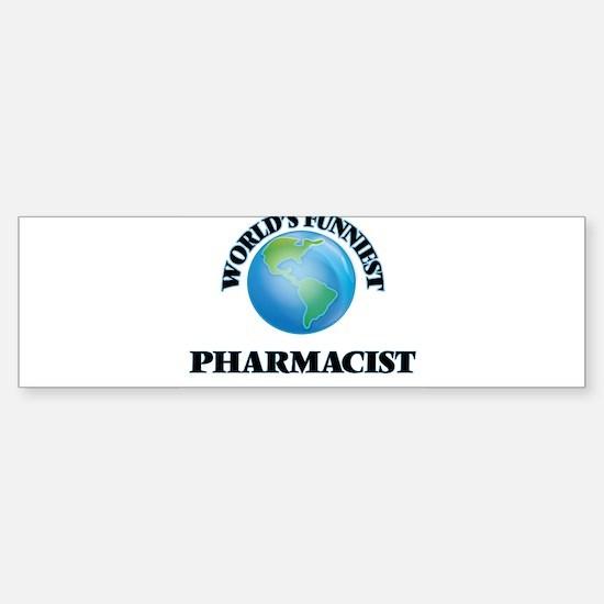 World's Funniest Pharmacist Bumper Bumper Bumper Sticker