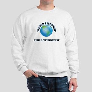 World's Funniest Philanthropist Sweatshirt