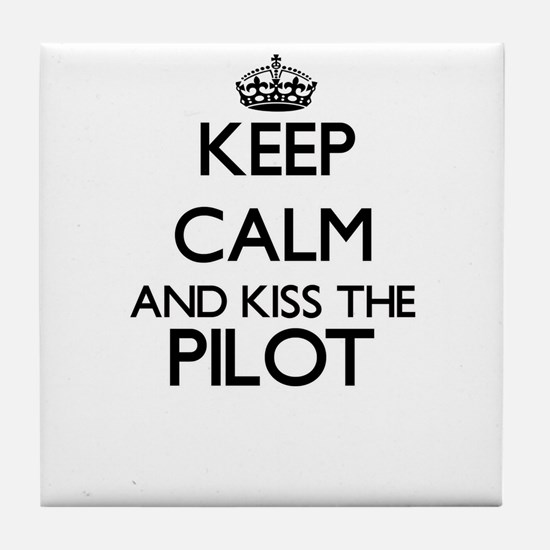 Keep calm and kiss the Pilot Tile Coaster