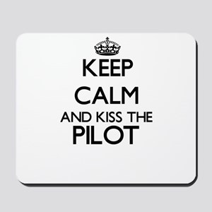 Keep calm and kiss the Pilot Mousepad