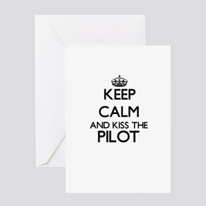 Keep calm and kiss the Pilot Greeting Cards