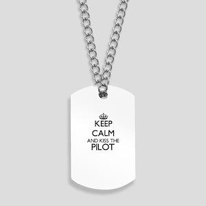 Keep calm and kiss the Pilot Dog Tags