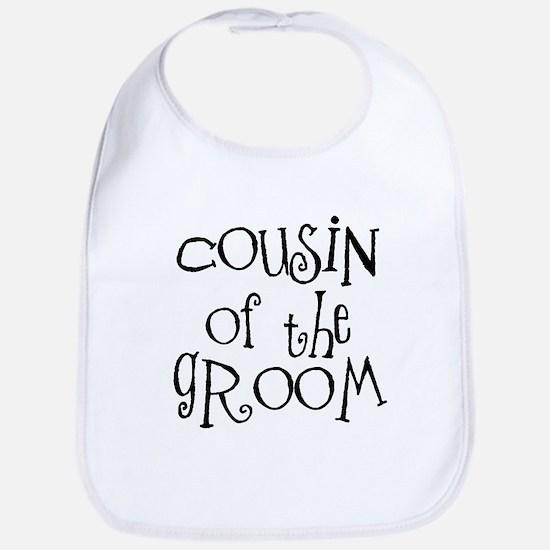 Cousin of the Groom Bib