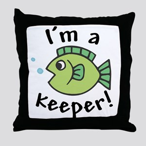 I'm a Keeper! (Fish) Throw Pillow