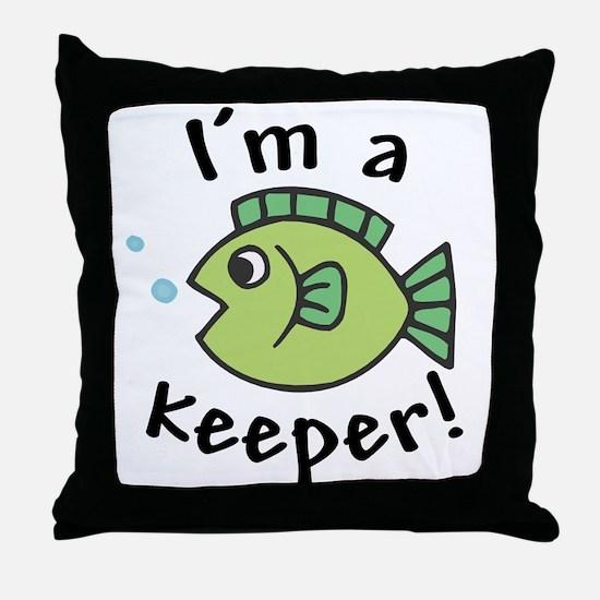 I'm a Keeper! (Fish) Throw Pillow
