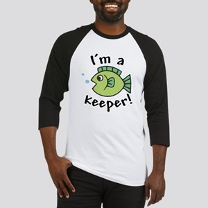 I'm a Keeper! (Fish) Baseball Jersey