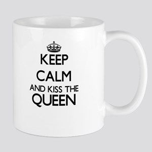 Keep calm and kiss the Queen Mugs