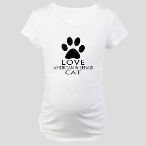 Love American Wirehair Cat Desig Maternity T-Shirt