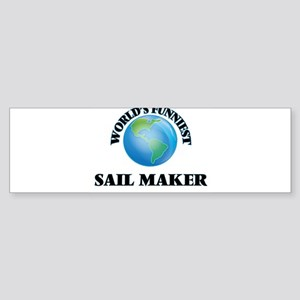 World's Funniest Sail Maker Bumper Sticker