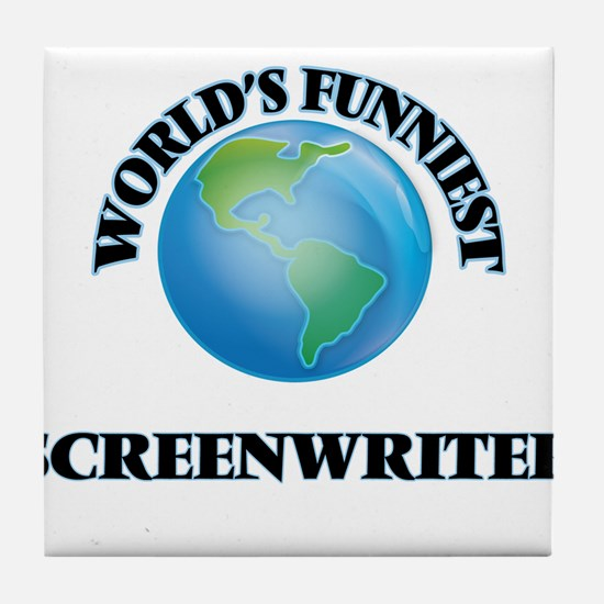 World's Funniest Screenwriter Tile Coaster