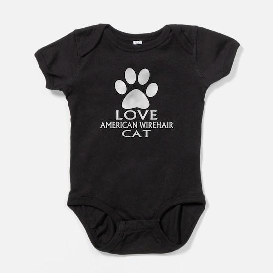 Love American Wirehair Cat Designs Baby Bodysuit