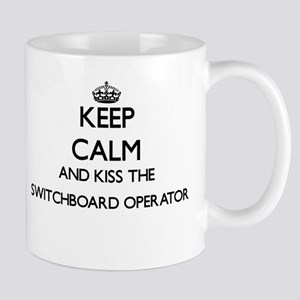 Keep calm and kiss the Switchboard Operator Mugs