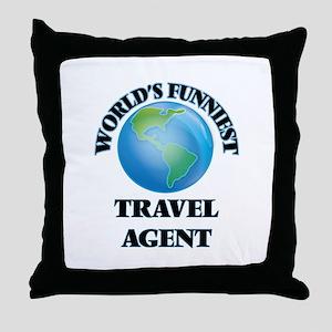 World's Funniest Travel Agent Throw Pillow
