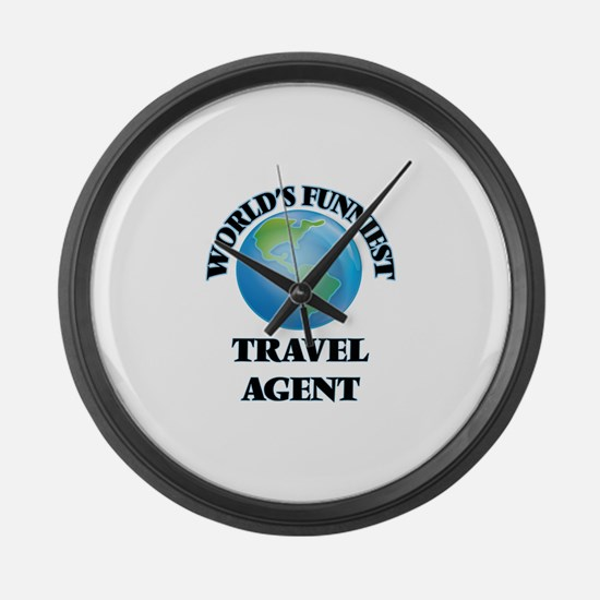 World's Funniest Travel Agent Large Wall Clock