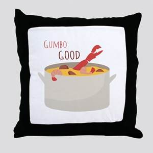 Gumbo Good Throw Pillow