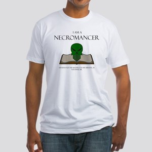 I am a Necromancer Fitted T-Shirt