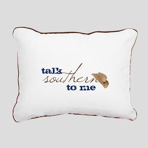 Talk Southern To Me Rectangular Canvas Pillow