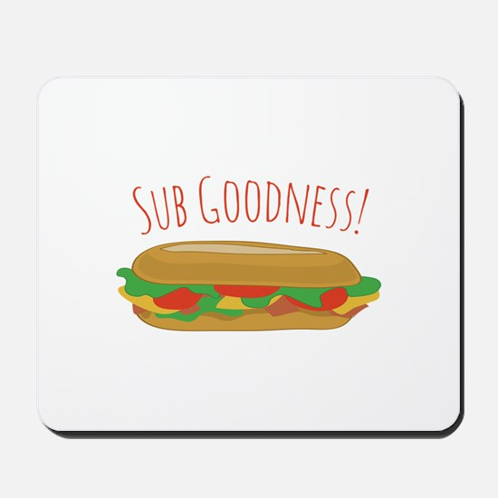 Sub Goodness Mousepad