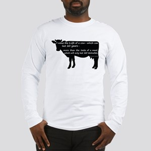 I value the life of a cow - wh Long Sleeve T-Shirt